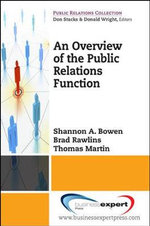 An Overview of the Public Relations Function : Strategies for Effective Communication - Shannon A. Bowen
