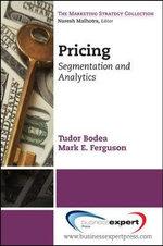 Pricing : Segmentation and Analytics - Tudor Bodea