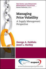 Managing Commodity Price Risk : A Supply Chain Perspective - George A. Zsidisin