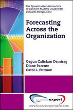 Forecasting Across the Organization - Ozgun Caliskan Demirag
