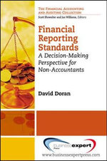 Financial Reporting Standards : A Decision-Making Perspective for Non-Accountants - David Doran
