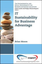 IT Sustainability for Business Advantage - Brian Moore