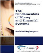Fundamentals of Money and Financial Systems - Shahdad Naghshpour