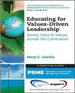 Educating for Values-Driven Leadership : Giving Voice to Values - Mary C. Gentile