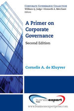 A Primer on Corporate Governance : Changing Norms and New Leadership Paradigms - Cornelis A. De Kluyver
