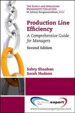 Production Line Efficiency : A Comprehensive Guide for Managers - Sabry Shaaban