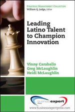 Leading Latino Talent to Champion Innovation - Vinny Caraballo