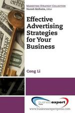 Effective Advertising Strategies for Your Business - Cong Li