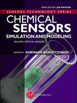 Chemical Sensors: Optical Sensors Volume 4 : Simulation and Modeling - Ghenadii Korotcenkov