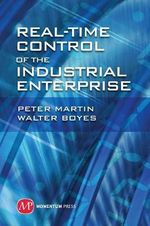 Real Time Control of the Industrial Enterprise - Martin Peter