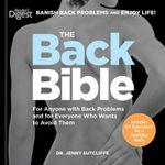 The Back Bible : For Anyone with Back Problems and for Everyone Who Wants to Avoid Them - Dr Jenny sutcliffe