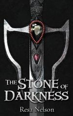 The Stone of Darkness - Resa Nelson