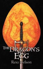 The Dragon's Egg - Resa Nelson