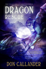 Dragon Rescue - Don Callander