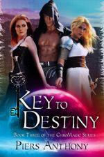 Key To Destiny - Piers Anthony