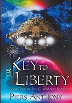 Key to Liberty - Piers Anthony