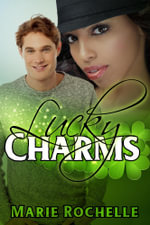 Lucky Charms - Marie Rochelle