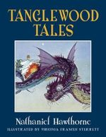 Tanglewood Tales : Calla Editions - Nathaniel Hawthorne