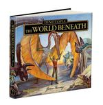 Dinotopia The World Beneath : 20th Anniversary Edition - James Gurney