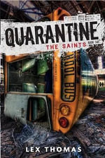 Quarantine #2 : The Saints - Lex Thomas