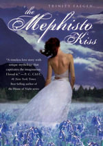 The Mephisto Kiss : The Mephisto Covenant Book 2 - Trinity Faegen