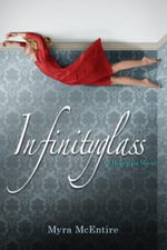 Infinityglass : An Hourglass Novel - Myra McEntire