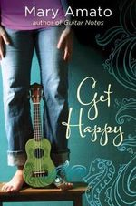 Get Happy - Mary Amato