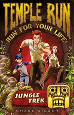 Temple Run Book One Run for Your Life : Jungle Trek - To Be Announced