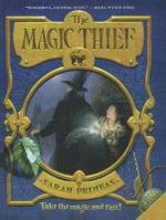 The Magic Thief, Book One - Sarah Prineas