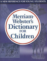 Merriam-Webster's Dictionary for Children - Merriam-Webster