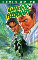 Kevin Smith's Green Hornet : Sins of the Father : Volume 1 - Jonathan Lau