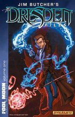 Jim Butcher's Dresden Files : Fool Moon Part 1 - Chase Conley