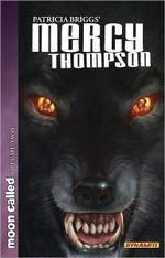 Patricia Briggs' Mercy Thompson : Moon Called, Volume 2 - Amelia Woo