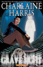 Grave Sight : Part 3 : Harper Connelly Graphic Novel - William Harms