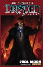 Jim Butcher's the Dresden Files : Fool Moon Volume 2 - Chase Conley