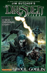 Jim Butcher's Dresden Files : Ghoul Goblin - Jim Butcher