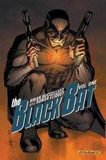 Black Bat Volume 1 : Volume 1 - Brian Buccellato
