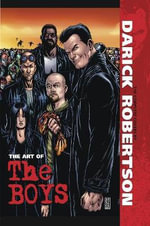 The Art of the Boys : The Complete Covers by Darick Robertson - Adam McKay