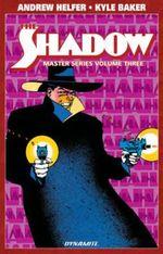 Shadow Master Series : Volume 3 - Andy Helfer
