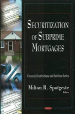 Securization of Subprime Mortgages : Financial Institutions and Services