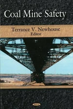 Coal Mine Safety - Terrance V. Newhouse