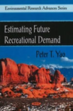 Estimating Future Recreational Demand : Central and Southern Scottish Highlands