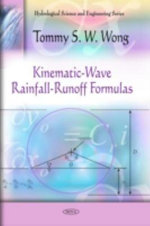 Kinematic-Wave Rainfall-Runoff Formulas - Tommy S. W. Wong