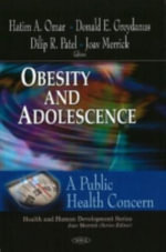 Obesity and Adolescence : A Public Health Concern