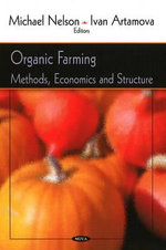 Organic Farming : Methods, Economics and Structure