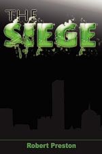 The Siege - Robert Preston