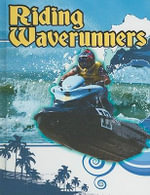 Riding Waverunners : Action Sports - Kelli Hicks