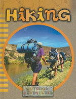 Hiking : Outdoor Adventures - Julie K Lundgren