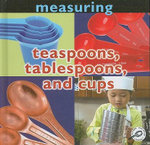 Measuring : Teaspoons, Tablespoons, and Cups : USA Edition with USA Measurements - Holly Karapetkova