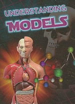 Understanding Models : Let's Explore Science - Jeanne Sturm